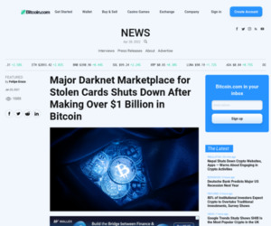 Major Darknet Marketplace for Stolen Cards Shuts Down After Making Over $1 Billion in Bitcoin – Featured Bitcoin News