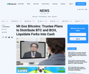 Mt Gox Bitcoins: Trustee Plans to Distribute BTC and BCH, Liquidate Forks Into Cash | Bitcoin News