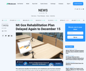 Mt Gox Rehabilitation Plan Delayed Again to December 15 | Exchanges Bitcoin News