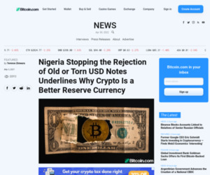 Nigeria Stopping the Rejection of Old or Torn USD Notes Underlines Why Crypto Is a Better Reserve Currency – Featured Bitcoin News