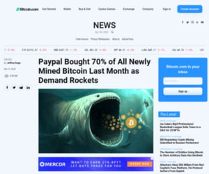 Paypal Bought 70% of All Newly Mined Bitcoin Last Month as Demand Rockets | News Bitcoin News