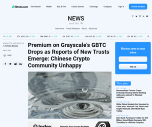Premium on Grayscale's GBTC Drops as Reports of New Trusts Emerge: Chinese Crypto Community Unhappy – Markets and Prices Bitcoin News