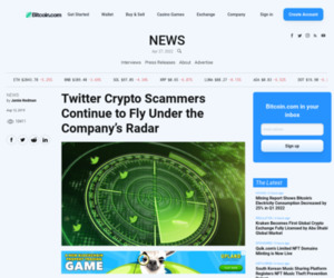 Twitter Crypto Scammers Continue to Fly Under the Company's Radar - Bitcoin News