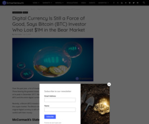 Bitcoin (BTC) Latest Update: Digital Currency Is Still a Force of Good, Says Bitcoin (BTC) Investor Who Lost $1M in the Bear Market – BTC News Today – BTC/USD Price Today