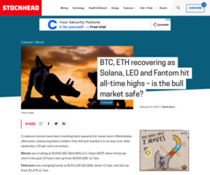 BTC, ETH recovering as Solana, LEO and Fantom hit all-time highs - is the bull market safe? - Stockhead