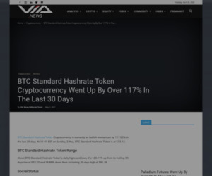 BTC Standard Hashrate Token Cryptocurrency Went Up By Over 117% In The Last 30 Days | Via News