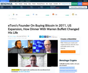 (GBTC), Berkshire Hathaway Inc. (NYSE:BRK-A) - eToro's Founder On Buying Bitcoin In 2011, US Expansion, How Dinner With Warren Buffett Changed His Life   Benzinga