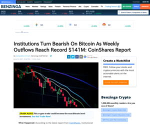 Institutions Turn Bearish On Bitcoin As Weekly Outflows Reach Record $141M: CoinShares Report   Benzinga