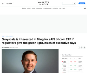 Grayscale is interested in filing for a US bitcoin ETF if regulators give the green light, its chief executive says | Markets Insider