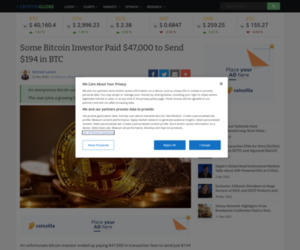 Some Bitcoin Investor Paid $47,000 to Send $194 in BTC | Cryptoglobe