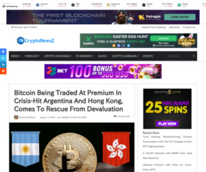 Bitcoin Being Traded At Premium In Crisis-Hit Argentina And Hong Kong, Comes To Rescue From Devaluation - CryptoNewsZ