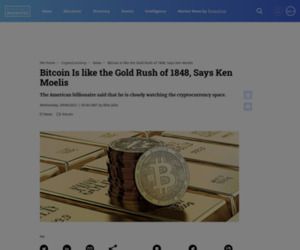 Bitcoin Is like the Gold Rush of 1848, Says Ken Moelis | Finance Magnates