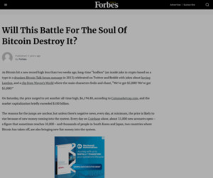 Will This Battle For The Soul Of Bitcoin Destroy It? - Forbes Africa