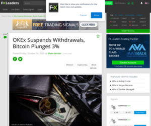 OKEx Suspends Withdrawals, Bitcoin Plunges 3% - Forex News by FX Leaders