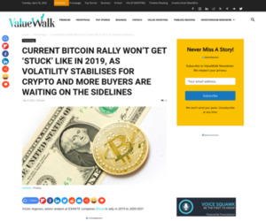 Current Bitcoin Rally Won't Get 'Stuck' Like In 2019 - ValueWalk