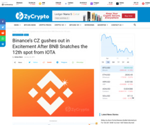 Binance's CZ gushes out in Excitement After BNB Snatches the 12th spot from IOTA