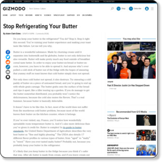 http://gizmodo.com/stop-refrigerating-your-butter-1624023431/+whitsongordon