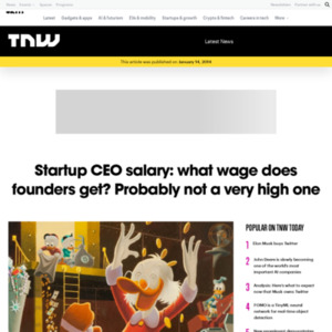 What salary does the founder of your favorite startup get? Probably not a very high one